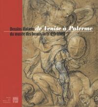 Eric Pagliano - De Venise à Palerme - Dessins italiens du musée des beaux-arts d'Orléans (XVe-XVIIIe siècle).