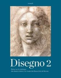 Eric Pagliano - Disegno 2 - Retour sur le catalogue des dessins italiens du musée des Beaux-Arts de Rennes.