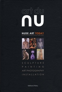 Eric Patou - Art du nu - Edition bilingue français-anglais.