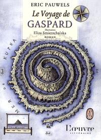 Eric Pauwels - Le voyage de Gaspard.