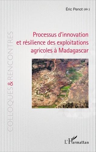 Processus d'innovation et résilience des exploitations agricoles à Madagascar