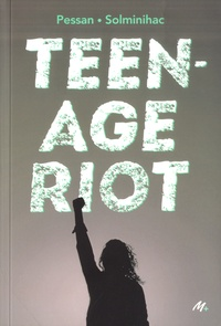 Eric Pessan et Olivier de Solminihac - Teenage Riot.