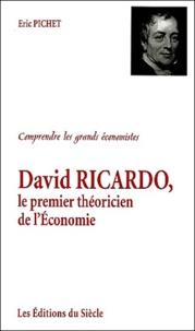 Eric Pichet - David Ricardo, le premier théoricien de l'Economie.