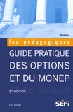Eric Pichet - Guide pratique des options et du Monep.