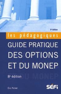 Guide pratique des options et du Monep - Eric Pichet |