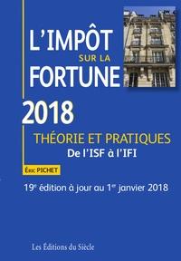 Eric Pichet - L'impôt sur la fortune - Théorie et pratiques - De l'ISF à l'IFI.
