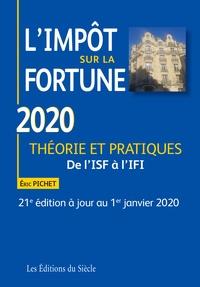 Eric Pichet - L'impôt sur la fortune - Théorie et pratiques.
