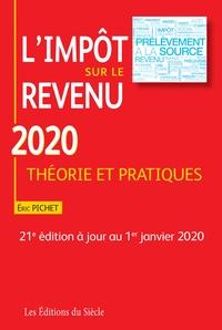 Eric Pichet - L'impôt sur le revenu - Théorie et pratique.