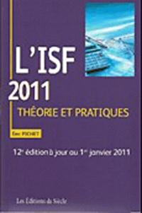 Eric Pichet - L'ISF 2011 - Théorie et pratiques.