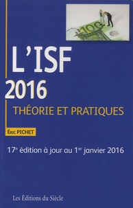 Eric Pichet - L'ISF 2016 - Théorie et pratiques.