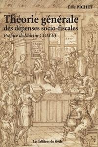 Eric Pichet - Théorie générale des dépenses socio-fiscales.