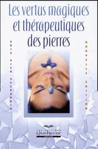 Eric-Pier Sperandio - Les vertus magiques et thérapeutiques des pierres.