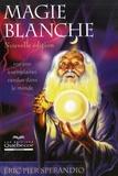 Eric-Pier Sperandio - Magie blanche.