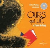 Eric Pintus - 2 histoires à lire et à écouter - Ours qui lit et Faim de loup. 1 CD audio