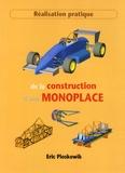Eric Pioskowik - Réalisation pratique de la construction d'une monoplace.