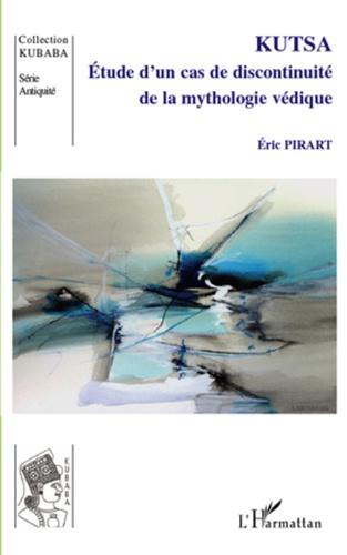 Eric Pirart - Kutsa - Etude d'un cas de discontinuité de la mythologie védique.