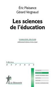 Eric Plaisance et Gérard Vergnaud - Les sciences de l'éducation.