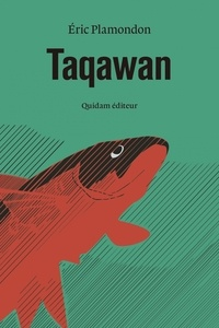 Téléchargement gratuit de livres de base de données Taqawan par Eric Plamondon 9782374910789 en francais