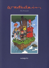 Eric Poelaert et Jean-Michel Vernet - Wasterlain - Une monographie.