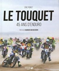 Eric Poiret - Le Touquet - 45 ans d'enduro.