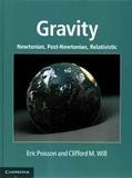 Eric Poisson et Clifford M. Will - Gravity - Newtonian, Post-Newtonian, Relativistic.
