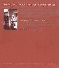 Eric Poncy et Daniel Garcia Escudero - Massilia 2011 : Annuaires d'études corbuséennes - Visiter le corbusier.