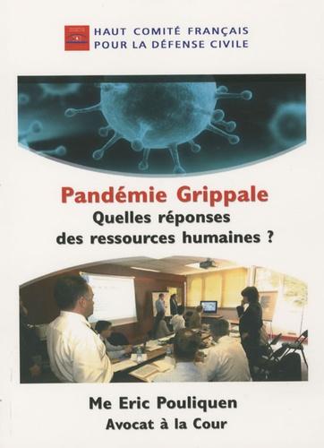 Eric Pouliquen - Pandémie grippale - Quelles réponses des ressources humaines ?.