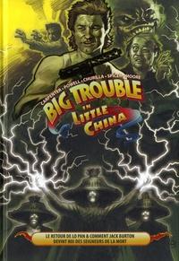 Eric Powell et Brian Churilla - Big Trouble in Little China Tome 2 : Le retour de Lo Pan & comment Jack Burton devint Roi des Seigneurs de la Mort.
