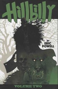 Eric Powell et Steve Mannion - Hillbilly Tome 2 : .