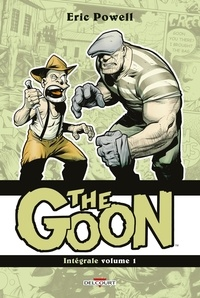 Eric Powell - The Goon Intégrale Tome 1 : .
