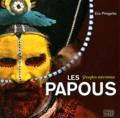 Eric Pringarbe - Les Papous.