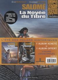 Eric Prungnaud - Salomé  : Pack en 2 volumes : Tome 1, La Noyée du Tibre ; Tome 2, Les Adorateurs de Ranactès.