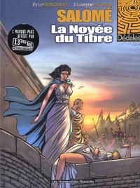 Eric Prungnaud et Giuseppe Palumbo - Salomé Tome 1 : La noyée du Tibre.