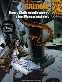 Eric Prungnaud et Giuseppe Palumbo - Salomé Tome 2 : Les Adorateurs de Ranactès.