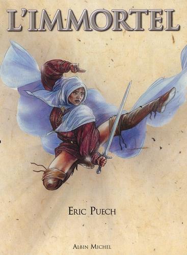 Eric Puech - L'Immortel  : Coffret 2 volumes : Tome 1, La perle du dragon;  Tome 2, Le cordonnier de Jérusalem.