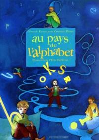Eric Puybaret - Au pays de l'alphabet.