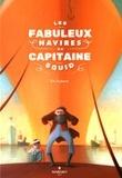 Eric Puybaret - Les fabuleux navires du capitaine Squid.