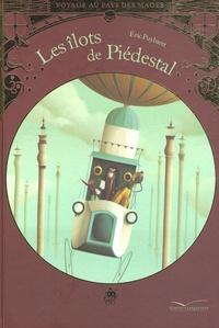 Eric Puybaret - Les îlots de Piédestal.