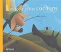 Eric Puybaret et Joseph Jacobs - Les trois petits cochons.