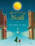 Eric Puybaret et Sophie De Mullenheim - Un miracle de Noël.
