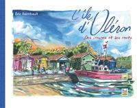 Eric Raimbault - L'île d'Oléron - Des images et des mots.