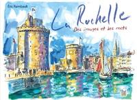 Eric Raimbault - La Rochelle - Des images et des mots.