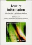 Eric Rasmusen - Jeux et information - Introduction à la théorie des jeux.