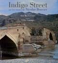 Eric Rechsteiner - Indigo Street - Sur les routes de nicolas bouvier.