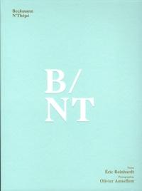Eric Reinhardt et Olivier Amsellem - Beckmann N'Thépé B/NT.