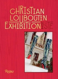 Eric Reinhardt - Christian Louboutin - Exhibitionniste.