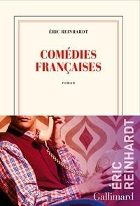 Eric Reinhardt - Comédies françaises.