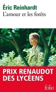 Eric Reinhardt - L'amour et les forêts.