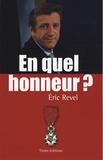 Eric Revel - En quel honneur ?.