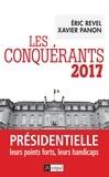Eric Revel et Xavier Panon - Les conquérants 2017 - Présidentielle, leurs points forts, leurs handicaps.